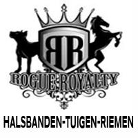 5.ROGUE ROYALTY - HALSBANDEN-TUIGEN-RIEMEN